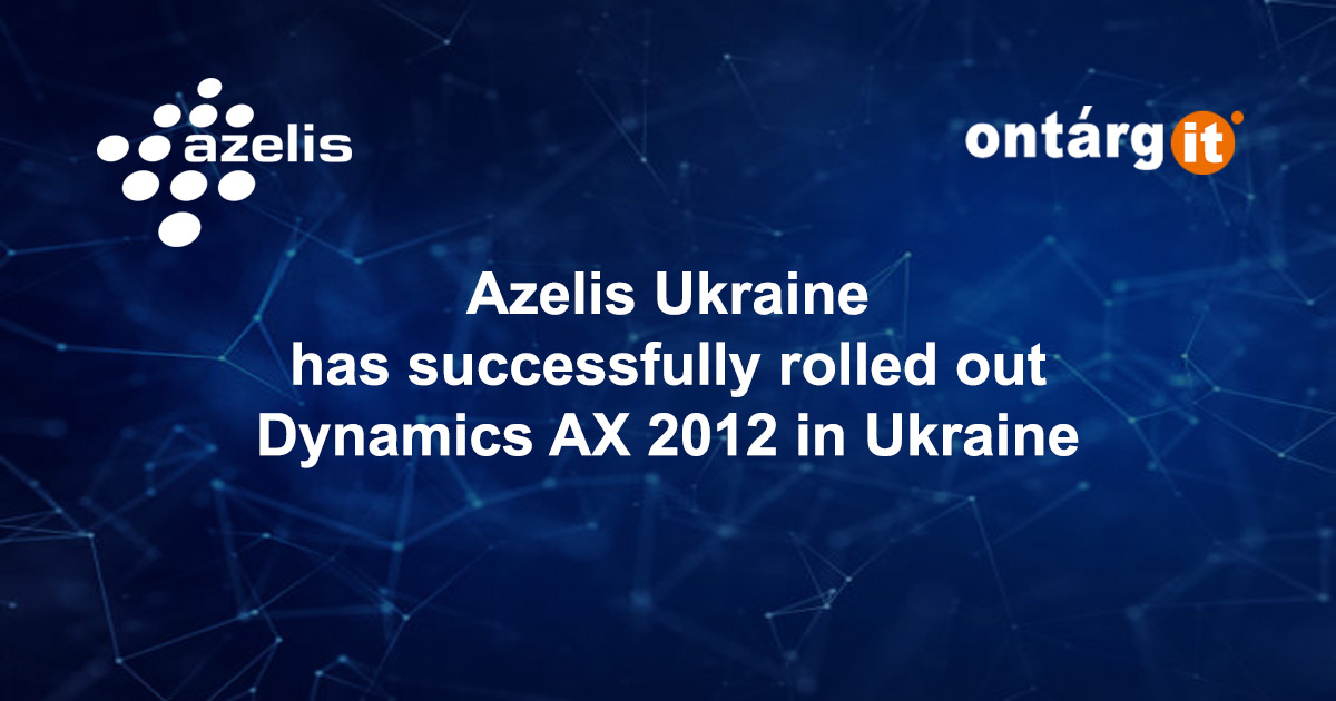 Азелис Украина успешно внедрила Dynamics AX 2012 в Украине