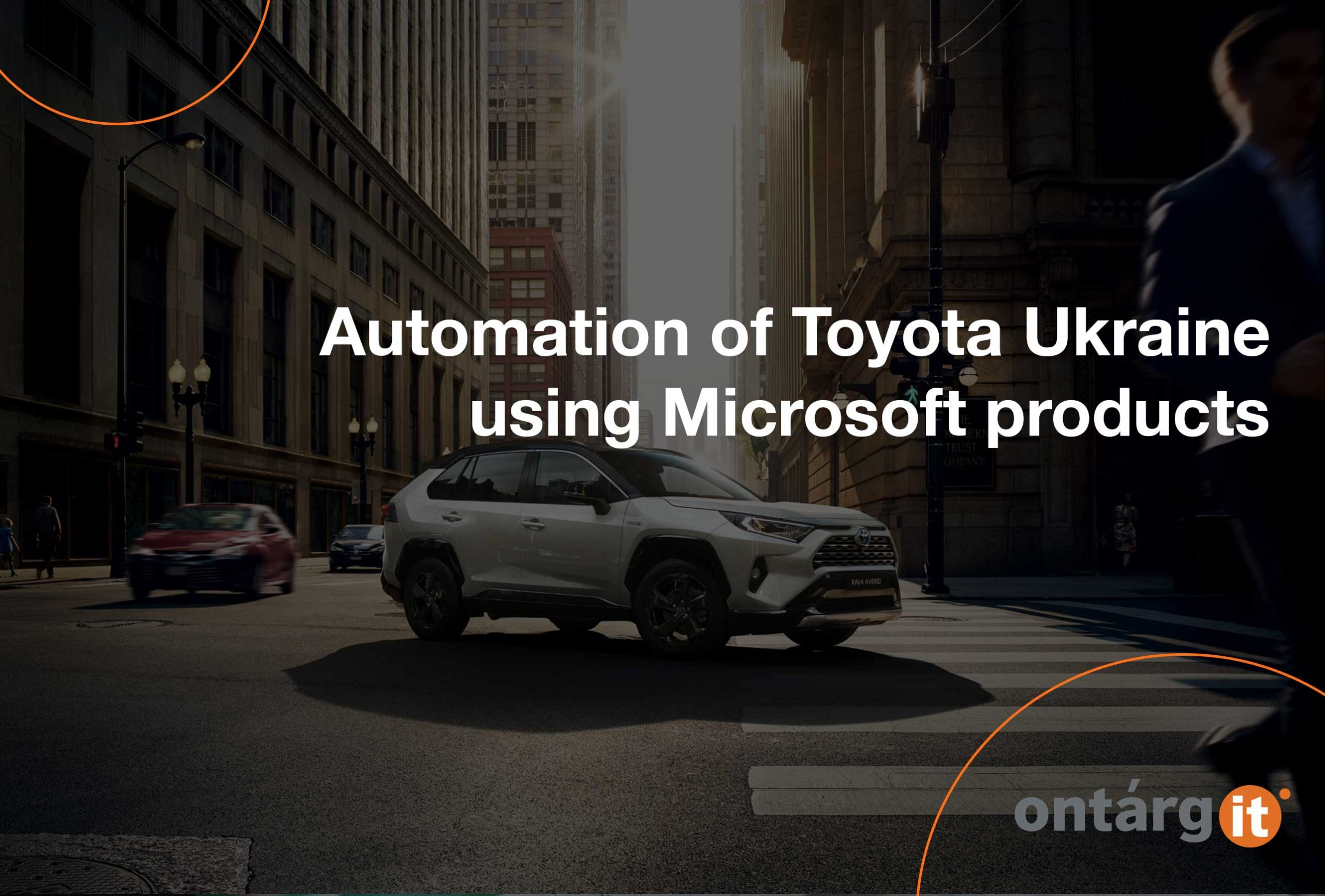 Automation of Toyota Ukraine using Microsoft products