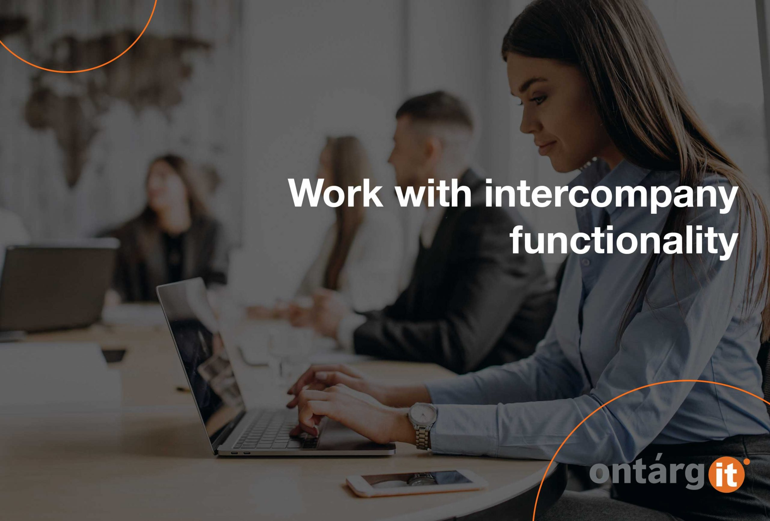 Work with intercompany functionality