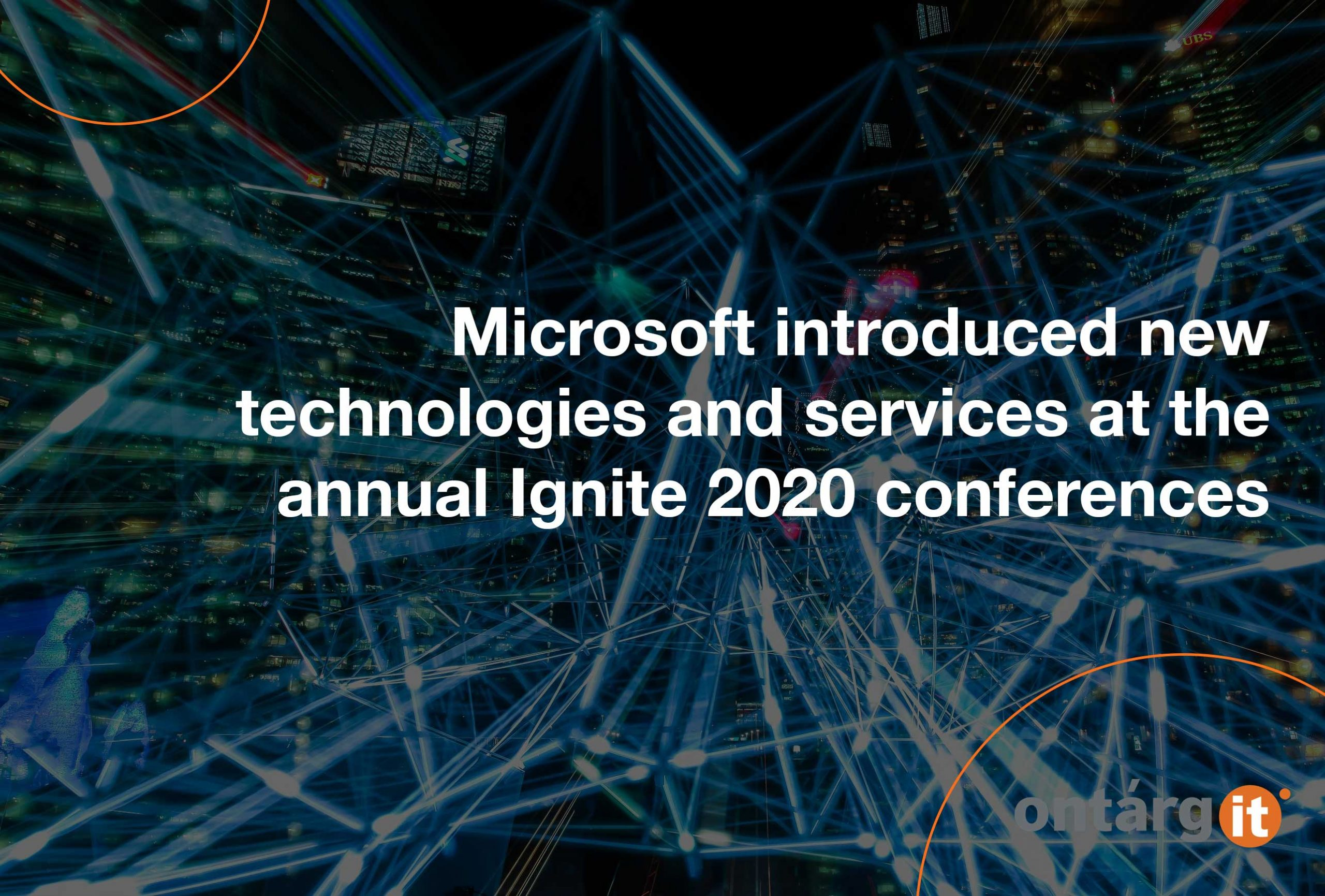 Microsoft-introduced-new-technologies-and-services-at-the-annual-Ignite-2020-conferences