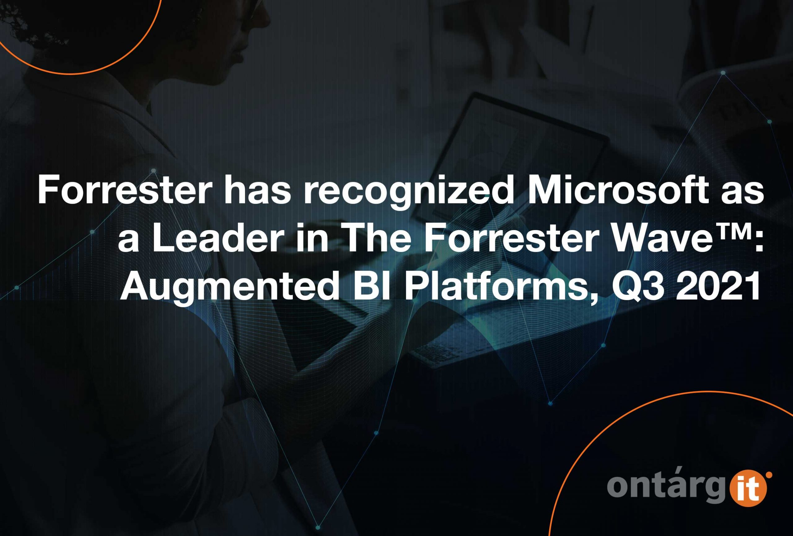 Forrester-has-recognized-Microsoft-as-a-Leader-in-The-Forrester-Wave-Augmented-BI-Platforms,-Q3-2021
