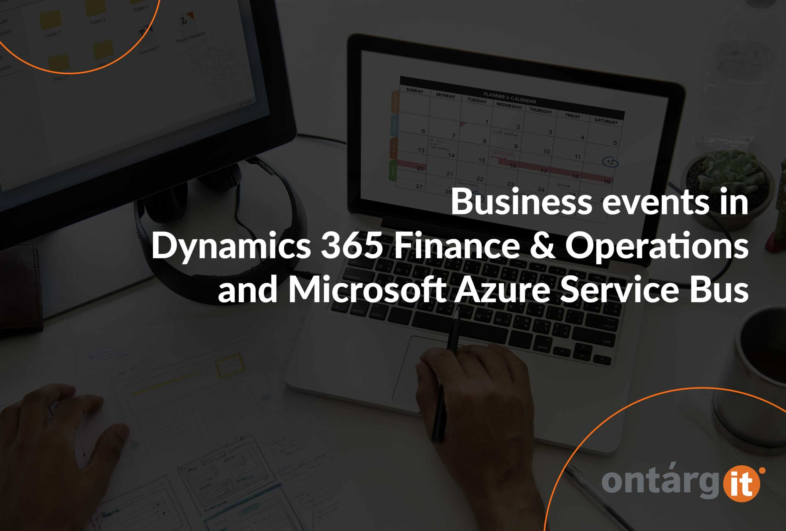 Business-events-in-Dynamics-365-Finance-&-Operations-and-Microsoft-Azure-Service-Bus